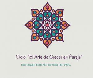 Ciclo El Arte de Crecer en Pareja_Inés Ballesteros