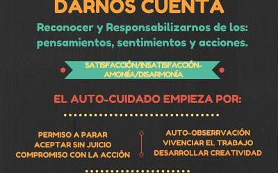 """Taller: Auto Cuidado del Profesional:   """"El Darse Cuenta como Herramienta de Auto-cuidado"""""""