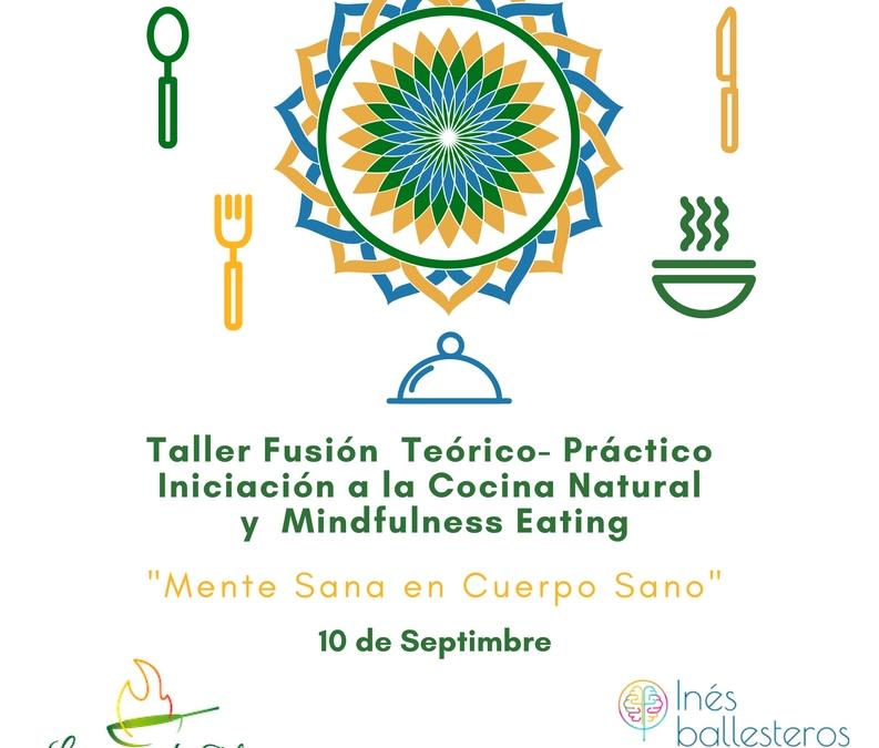 MINDFULNESS EATING Y COCINA NATURAL: Taller Fusión