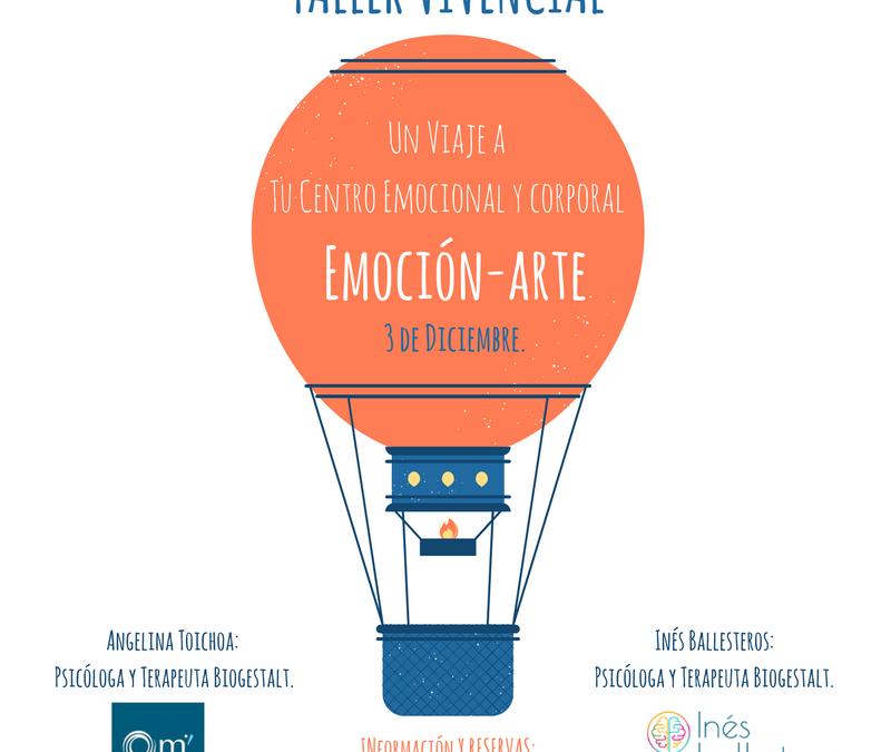 EMOCIÓN – ARTE: Taller Vivencial