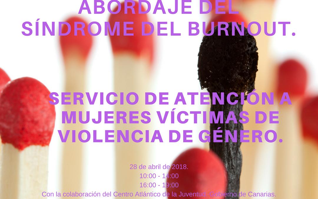 Prevención del Burnout: Formación para Profesionales del Servicio de Atención a Mujeres Víctimas de Violencia de Género de Tenerife. Inés Ballesteros. Psicóloga.