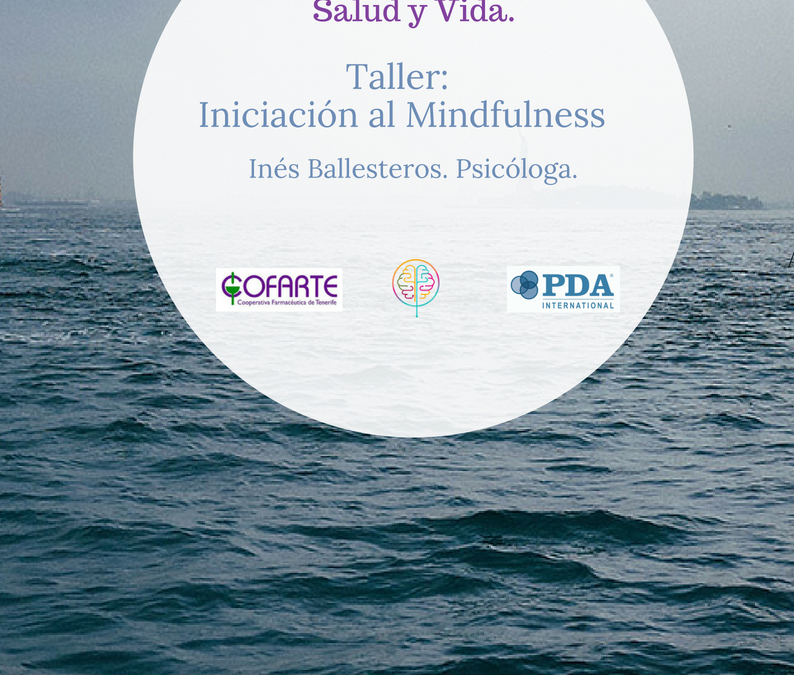 Formación  Mindfulness  para COFARTE (Cooperativa Farmacéutica de Tenerife): Atención Plena. Inés Ballestros. Psicóloga.